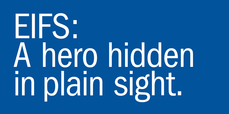EIFS: A hero in plain sight.